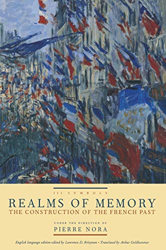 9780231109260: Realms of Memory:The Construction of the French Past, Vol. 3, Symbols