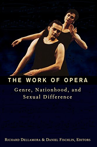 9780231109451: The Work of Opera: Genre, Nationhood, and Sexual Difference (Where to Find What You Want to Know)