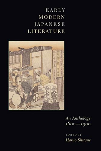 9780231109918: Early Modern Japanese Literature: An Anthology, 1600-1900