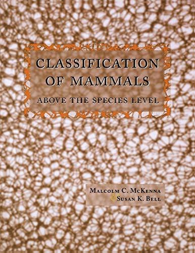 9780231110136: Classification of Mammals