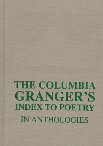 9780231110389: The Columbia Granger's Index to Poetry in Anthologies