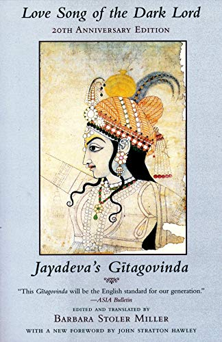 9780231110976: Love Song of the Dark Lord: Jayadeva's Gitagovinda