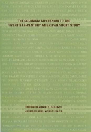 9780231110983: The Columbia Companion to the Twentieth-Century American Short Story