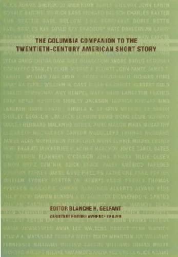 9780231110990: The Columbia Companion to the Twentieth-Century American Short Story