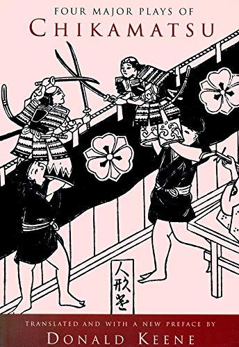 9780231111010: Four Major Plays of Chikamatsu