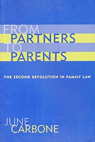 9780231111171: From Partners to Parents - The Second Revolution in Family Law