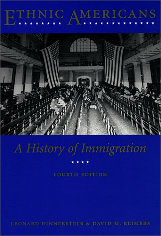 9780231111898: Ethnic Americans: A History of Immigration