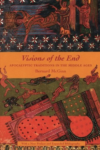 9780231112574: Visions of the End: Apocalyptic Traditions in the Middle Ages (Records of Civilization: Sources and Studies)