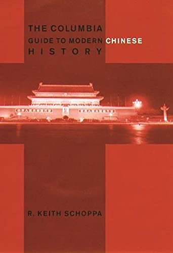 9780231112765: The Columbia Guide to Modern Chinese History (Columbia Guides to Asian History)