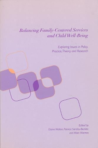 9780231112826: Balancing Family-Centered Services and Child Well-Being