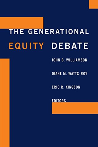 The Generational Equity Debate: John B Williamson