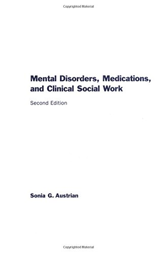 9780231112963: Mental Disorders, Medications, and Clinical Social Work