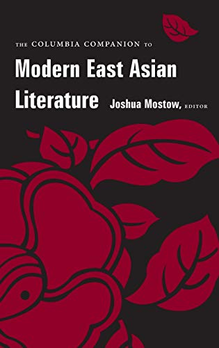 9780231113144: The Columbia Companion to Modern East Asian Literature