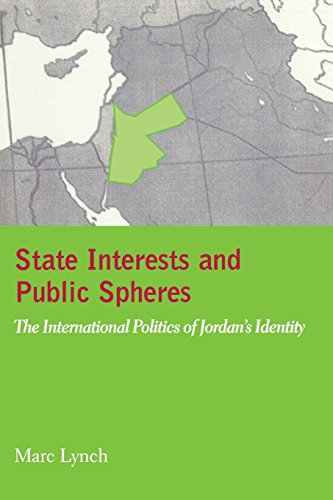 9780231113236: State Interests and Public Spheres: The International Politics of Jordan's Identity