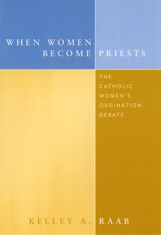 9780231113359: When Women Become Priests
