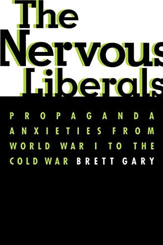 9780231113656: The Nervous Liberals