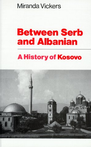 9780231113830: Between Serb and Albanian: A History of Kosovo