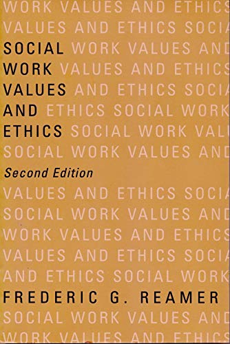 9780231113915: Social Work Values and Ethics (Foundations of Social Work Knowledge Series)