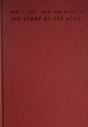Ideal and Actual in The Story of the Stone (Hardback): Dore J. Levy