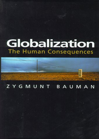 9780231114288: Globilization the Human Consequences (European Perspectives: a Series in Social Thought & Cultural Ctiticism)
