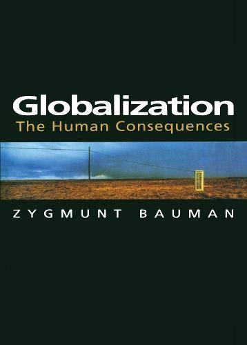 9780231114295: Globalization: The Human Consequences
