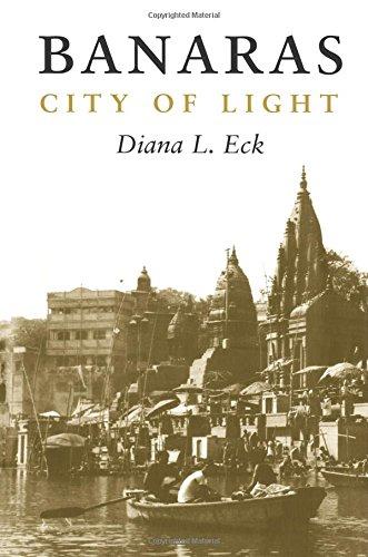 9780231114479: Banaras: City of Light