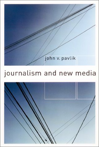 9780231114820: Journalism and New Media