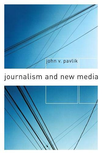 9780231114837: Journalism and New Media