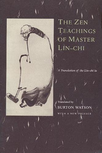9780231114844: The Zen Teachings of Master Lin-Chi: A Translation of the Lin-Chi Lu