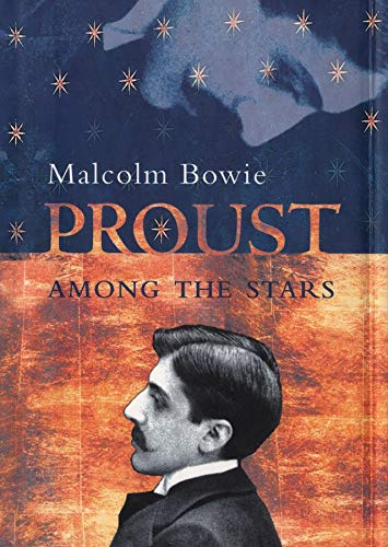 9780231114912: Proust Among the Stars