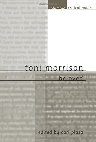 9780231115278: Toni Morrison: Beloved (Columbia Critical Guides)