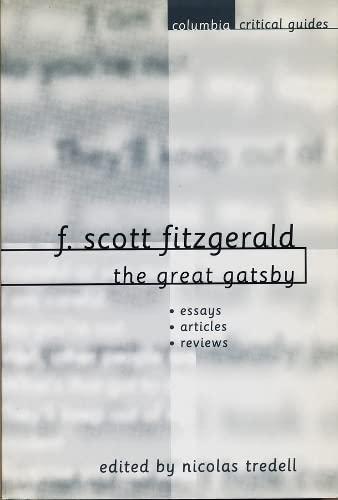 9780231115353: F. Scott Fitzgerald: The Great Gatsby