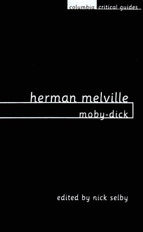 9780231115384: Herman Melville: Moby-Dick