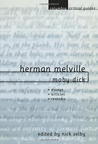 9780231115391: Herman Melville: Moby-Dick: Essays ? Articles ? Reviews