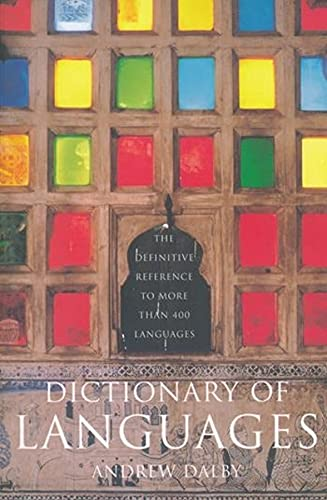 9780231115698: Dictionary of Languages: The Definitive Reference to More Than 400 Languages