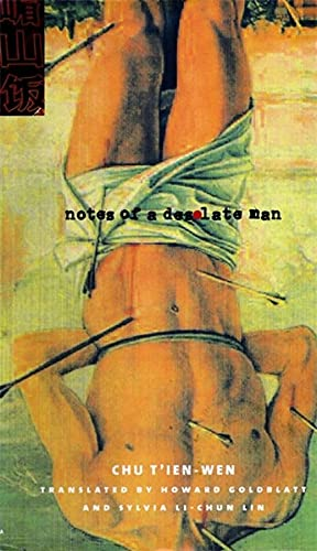 9780231116091: Notes of a Desolate Man (Modern Chinese Literature from Taiwan)