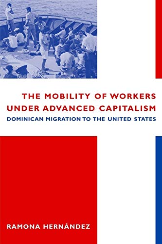 9780231116220: The Mobility of Workers Under Advanced Capitalism