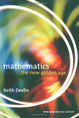 9780231116398: Mathematics: The New Golden Age