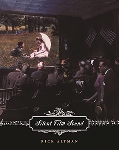 9780231116626: Silen Silent Film Sound (Film and Culture Series)