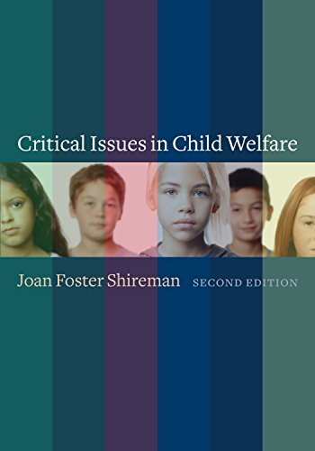 9780231116701: Critical Issues in Child Welfare (Foundations of Social Work Knowledge Series)