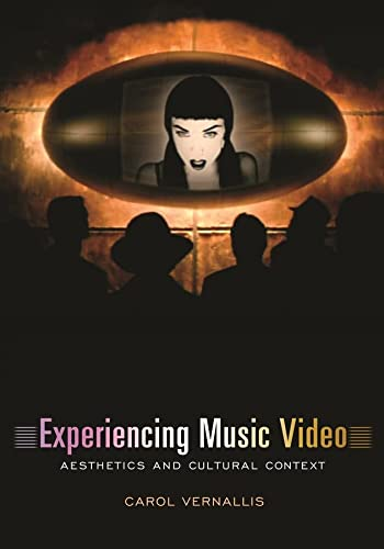 9780231117999: Experiencing Music Video: Aesthetics and Cultural Context