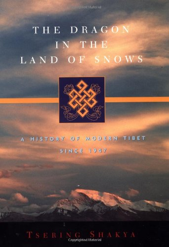 9780231118149: The Dragon in the Land of Snows: A History of Modern Tibet Since 1947