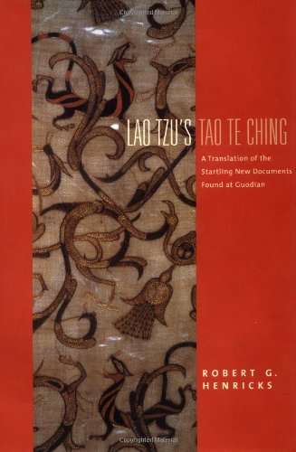 9780231118163: Lao Tzu's Tao Te Ching: A Translation of the Startling New Documents Found at Guodian