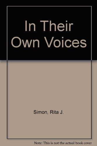 In Their Own Voices: Simon, Rita J.; Roorda, Rhonda