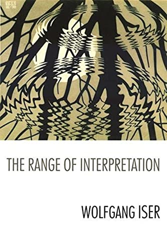 9780231119030: The Range of Interpretation (The Wellek Library Lectures)