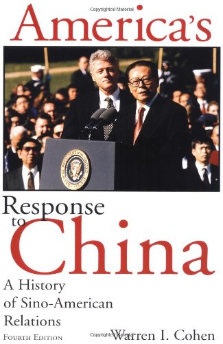 9780231119290: America's Response to China: A History of Sino-American Relations