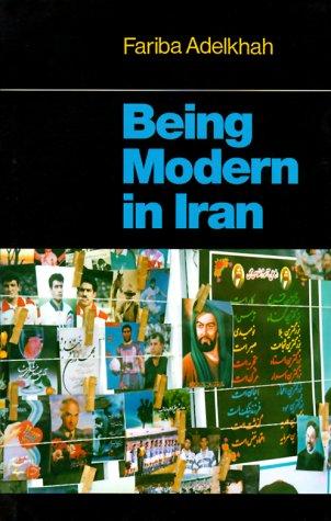 9780231119405: Being Modern in Iran