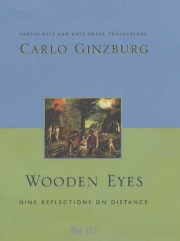 9780231119603: Wooden Eyes: Nine Reflections on Distance (European Perspectives: A Series in Social Thought and Cultural Criticism)