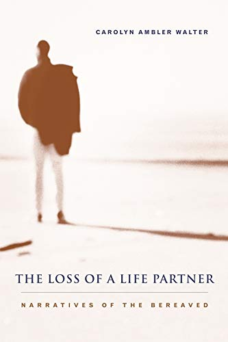 9780231119689: The Loss of a Life Partner