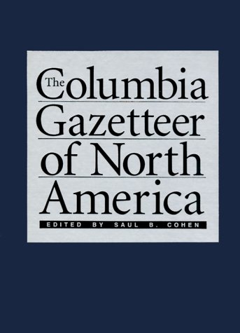 9780231119900: The Columbia Gazetteer of North America